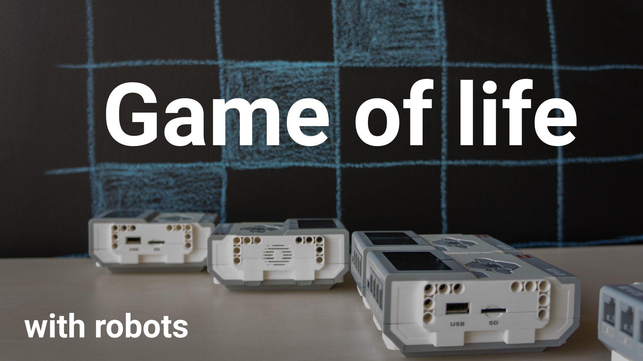 """Роботиката като игра на """"Живот"""""""